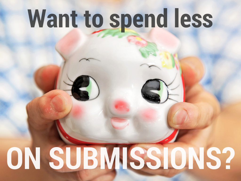 Want to spend less on submissions?