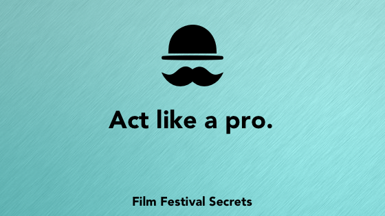 Act like a pro.