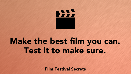 Make the best film you can. Test it to make sure.