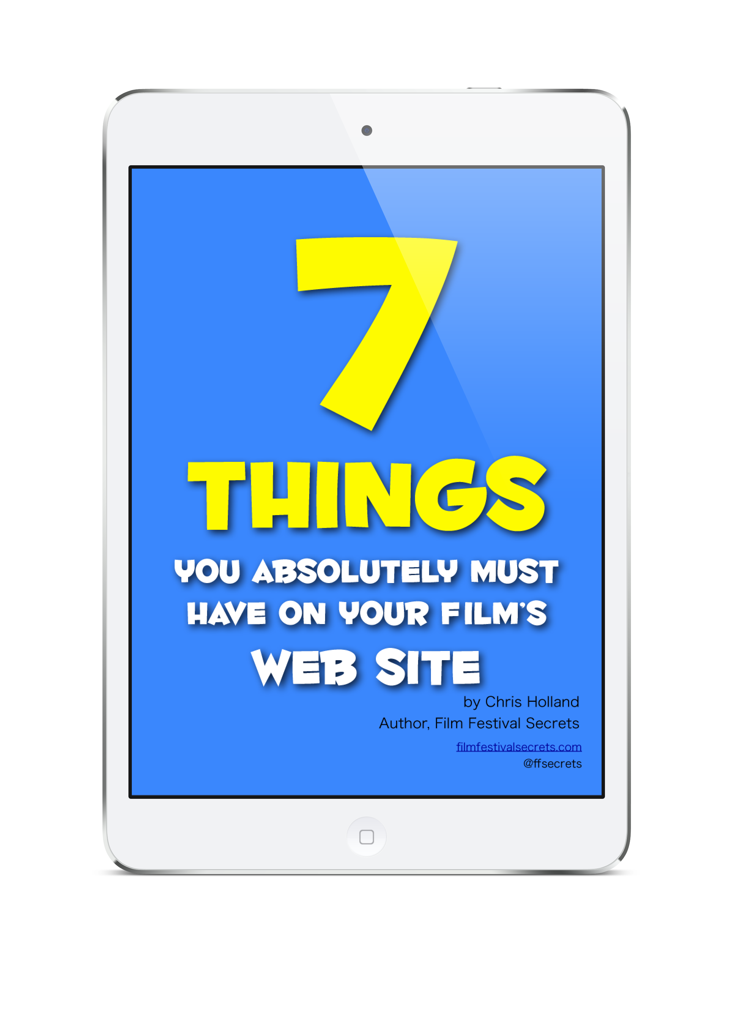 7 Things You Absolutely Must Have On Your Film's Web Site