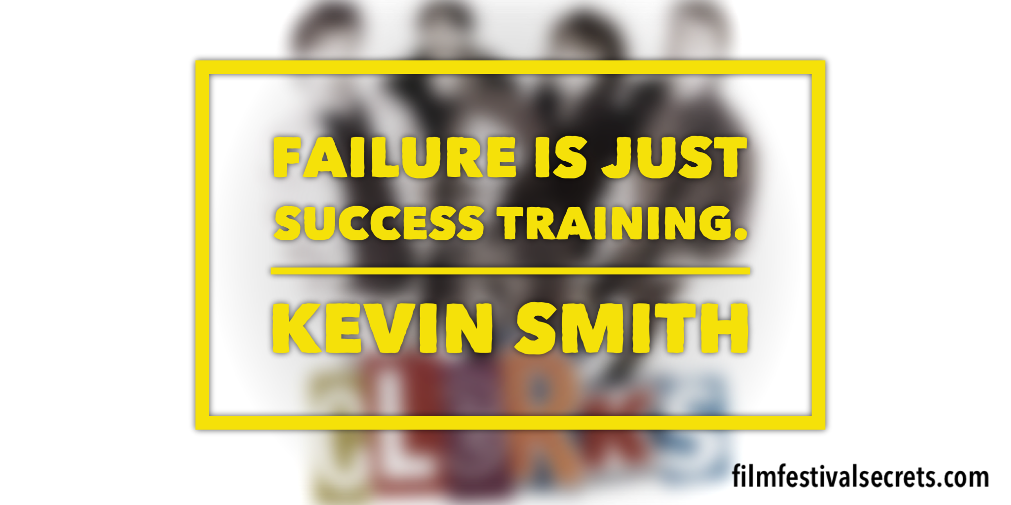 Kevin Smith quote.