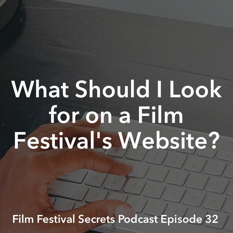 Film Festival Secrets Podcast #32