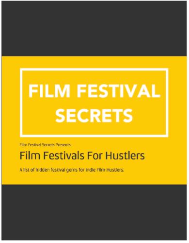 Film Festivals for Hustlers