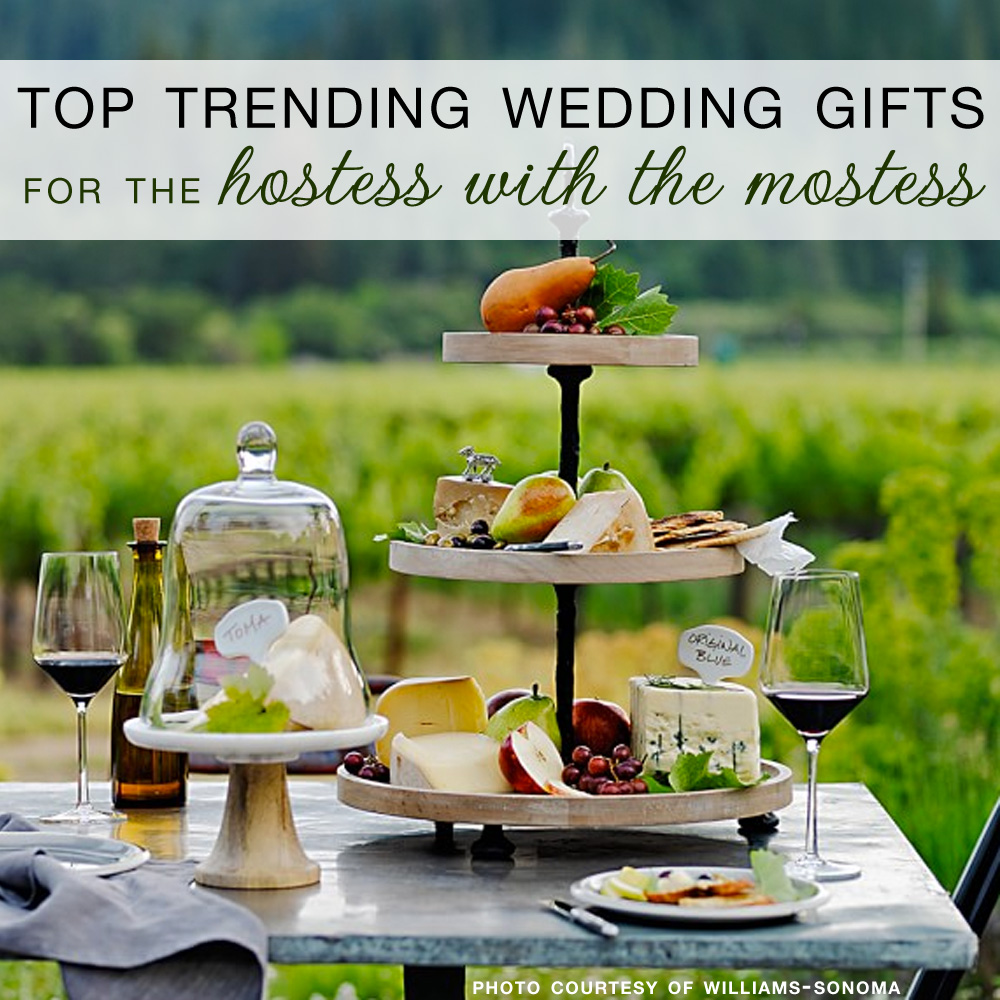 Top 10 Trending Wedding Gifts for the Hostess with the Mostess