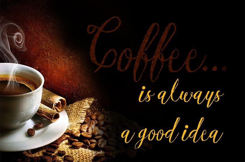 Coffee is Always a Good Idea - Esmeralda Decorative Script Font