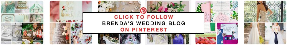 Follow Brenda's Wedding Blog on Pinterest for Inspiring Wow Weddings + Ideas