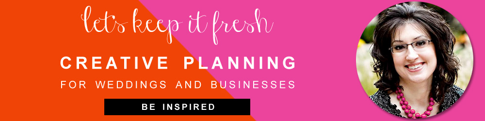 Let's Keep it Fresh: Brenda's Wedding Blog is the place for Creative Planning for Weddings and Businesses / www.BrendasWeddingBlog.com
