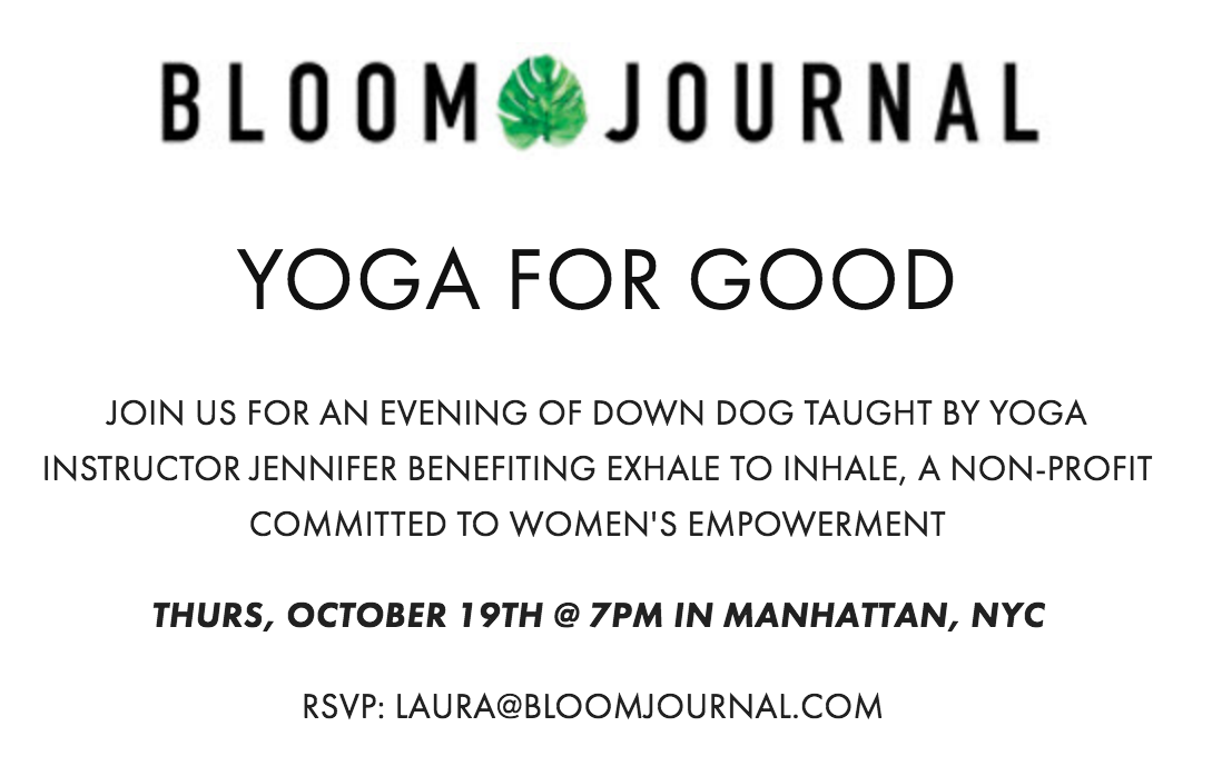 BLOOM JOURNAL - OCT 19TH 7PM YOGA FOR GOOD.png