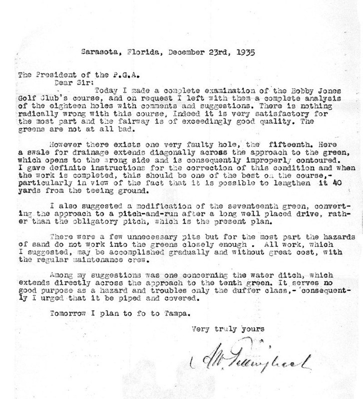 "Just before Christmas 1935,  Alfred Warren ""Tillie"" Tillinghast  (1876-1942) visited Bobby Jones Golf Club and wrote this report letter to PGA President (and Bobby Jones Golf Club head professional)  George J. Jacobus,  with recommendations for improvements to the  Donald Ross  Course at Bobby Jones Golf Club. Tillinghast designed legendary golf courses including Baltusrol Golf Club, Bethpage State Park, Winged Foot Golf Club, Newport Country Club (with Ross) and Ridgewood Country Club (summer course of BJGC professional Jacobus). Tillie was inducted into the World Golf Hall of Fame in 2014."