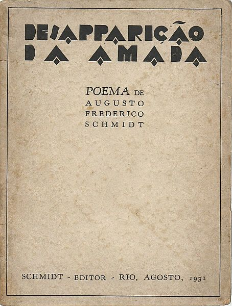 desaparico-da-amada-augusto-frederico-schmidt-1-edico_MLB-F-204010398_511.jpg