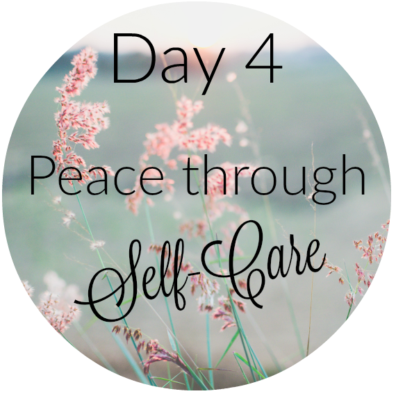 Day 4- Peace through Selfcare.png