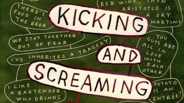 kickingandscreaming.jpg