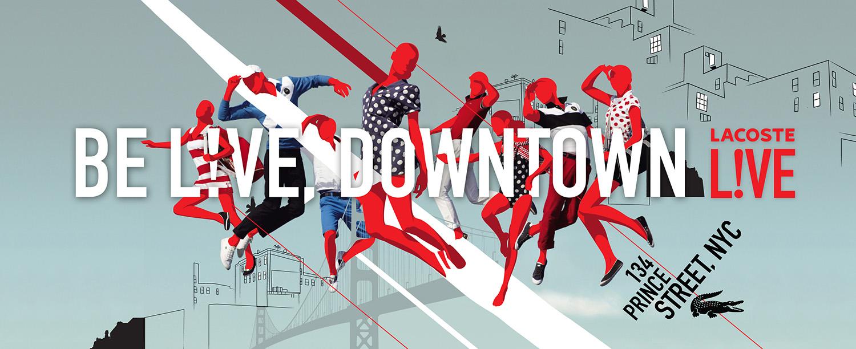 """BE L!VE DOWNTOWN"" billboard"