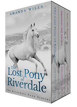 (1) Ebook Box Set of The Riverdale Pony Stories (Books 1-3) by Amanda Wills! - Follow Poppy and Cloud's adventures in this box set of the first three books in the popular Riverdale Pony Stories series (The Lost Pony of Riverdale, Against all Hope and Into the Storm)!Book 1 ~ LOST PONY OF RIVERDALE: Poppy McKeever is reluctant to move to an old cottage on Dartmoor - until she discovers that her new home comes complete with its own pony. But life at Riverdale is not as straight-forward as it seems, especially when Poppy spies a flash of white in the woods next to the cottage.. (click here for full description of all three books)