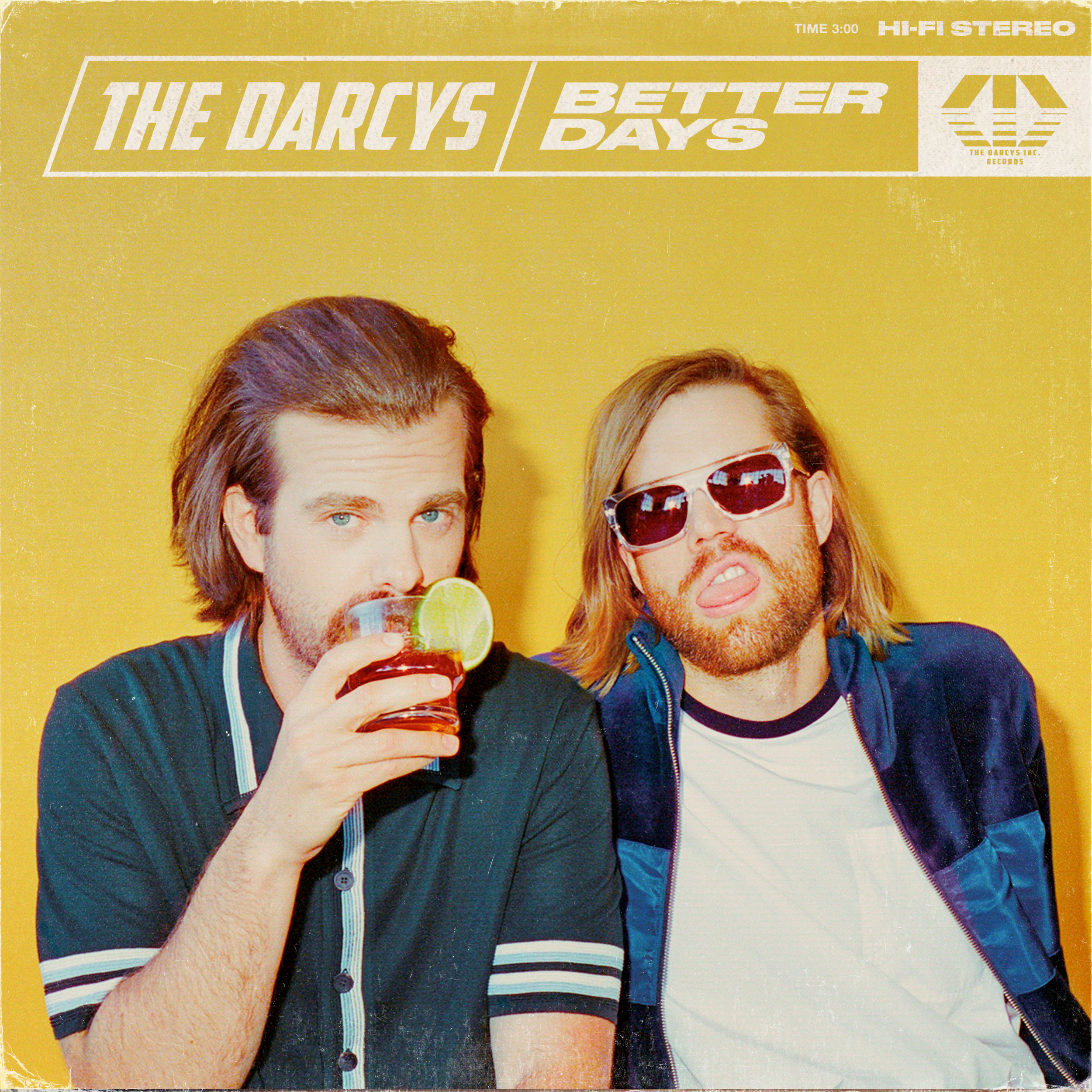 "the darcys  ""better days"" b/w ""Just Here with my friends"" [s/r]"