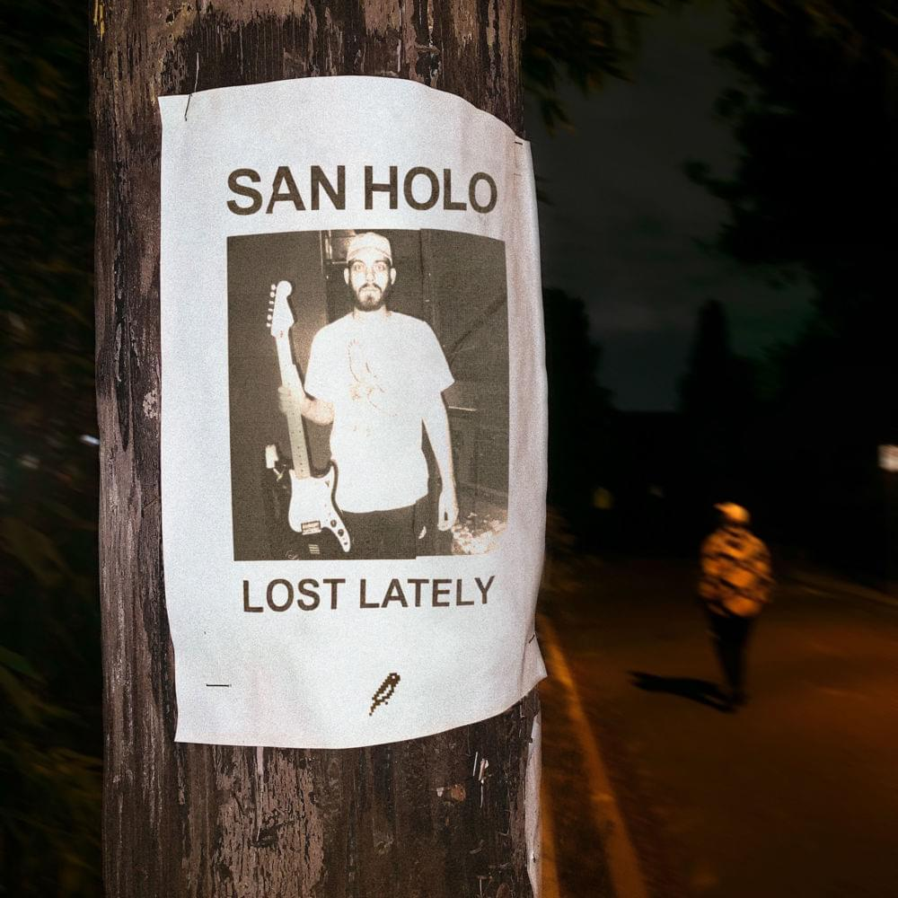 san holo lost lately (EP) [bitbird]