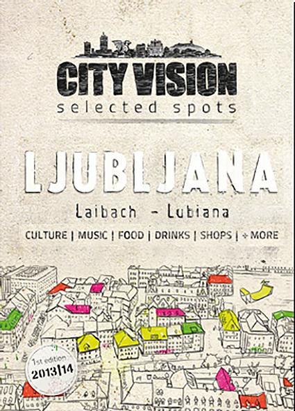 LJUBLJANA - Released April 201379 selected spotsDownload pdf file