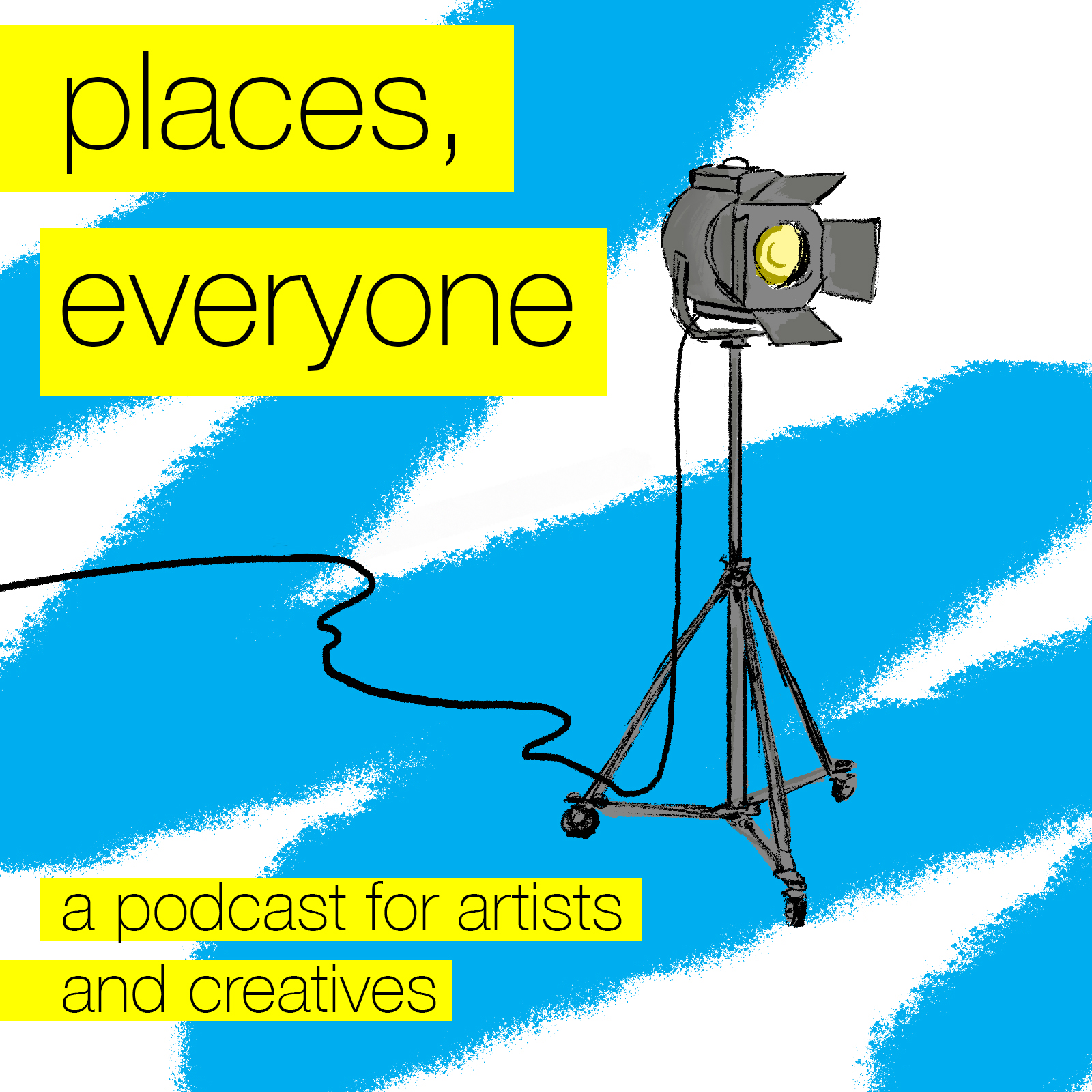 - Welcome to Places, Everyone: a podcast about the intersection of art and business.Through interviews with creative people across stage and screen, this podcast explores how artists work the business side.