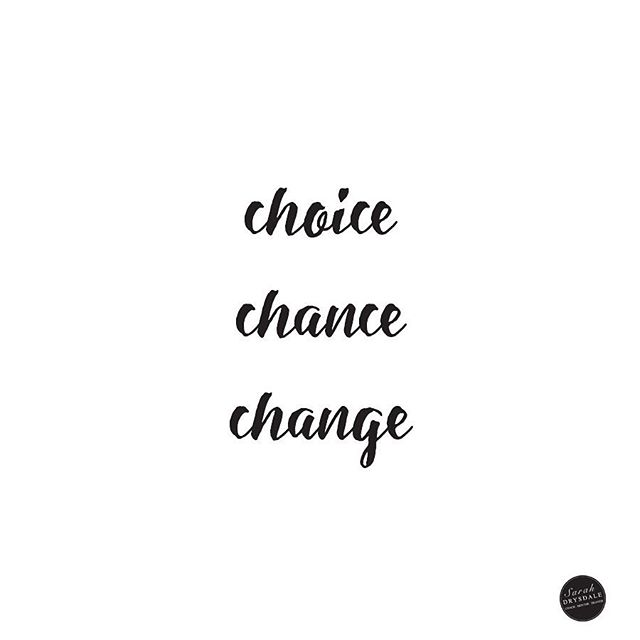 I see this all the time but I love it. The only way you can make change is to decide to change. It takes bravery but it's always worth it. Double tap if you love this mantra too!