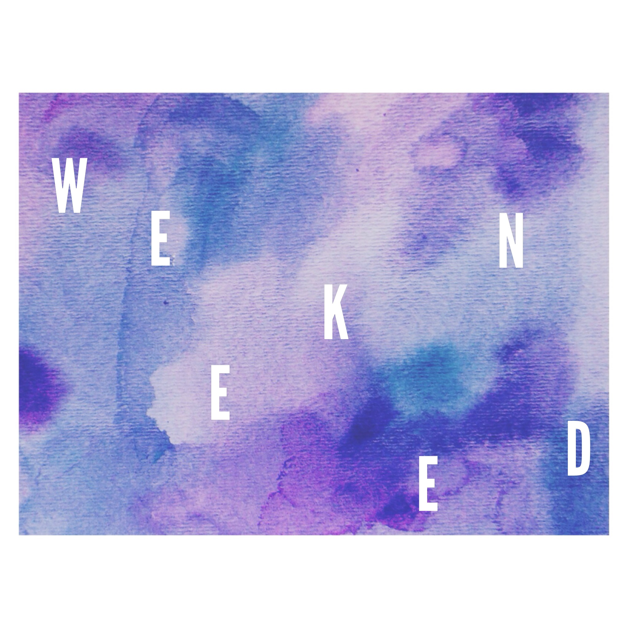 WEEKEND. Watercolor / Typography