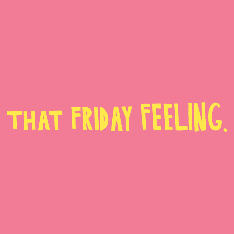 Friday-Feeling.jpg