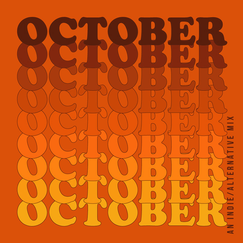 October 2018 Playlist | Julia Walck