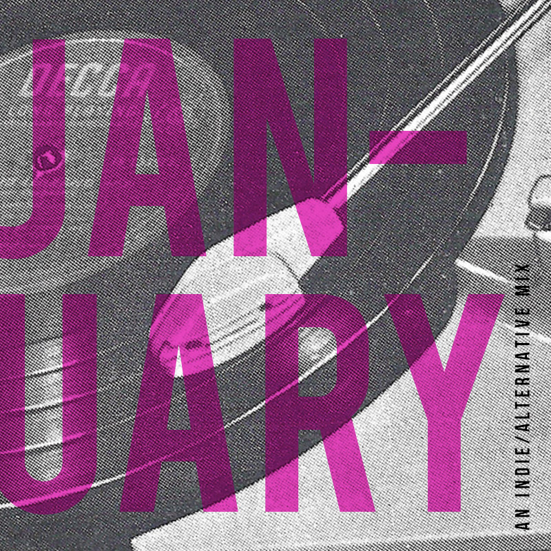 January '19 Playlist | Julia Walck