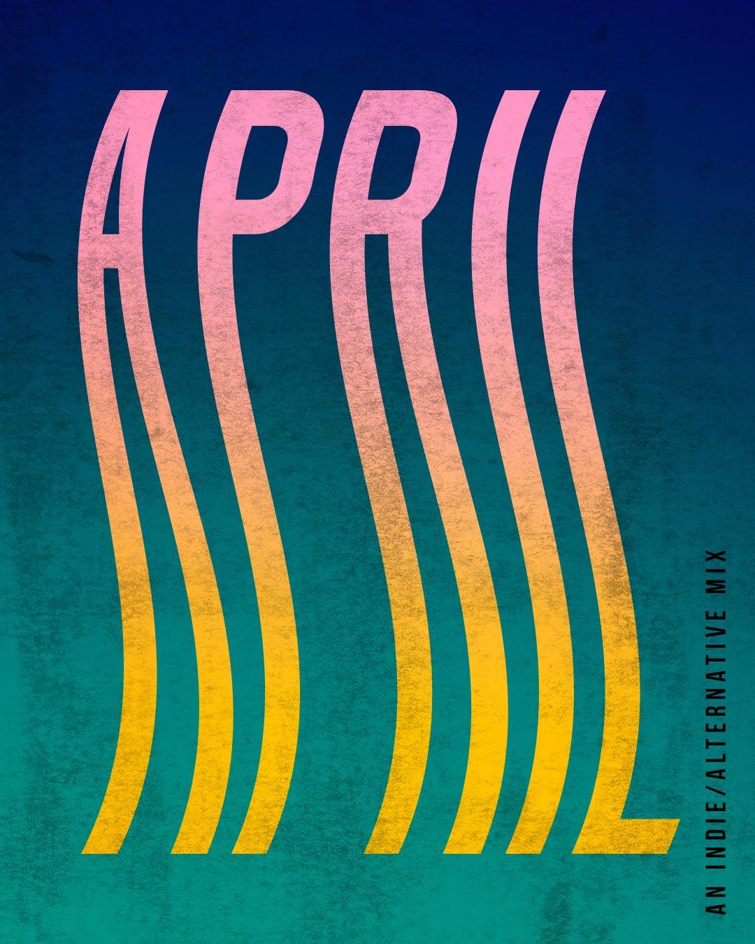 April '19 Playlist | Julia Walck
