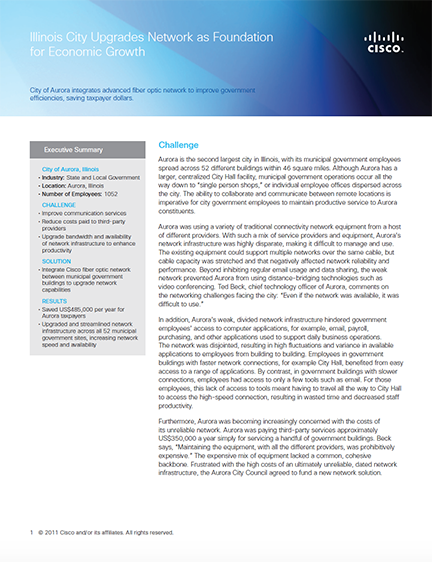 This report covers how City of Aurora has integrated an advanced fiber optic network to improve government efficiencies, saving taxpayer dollars.