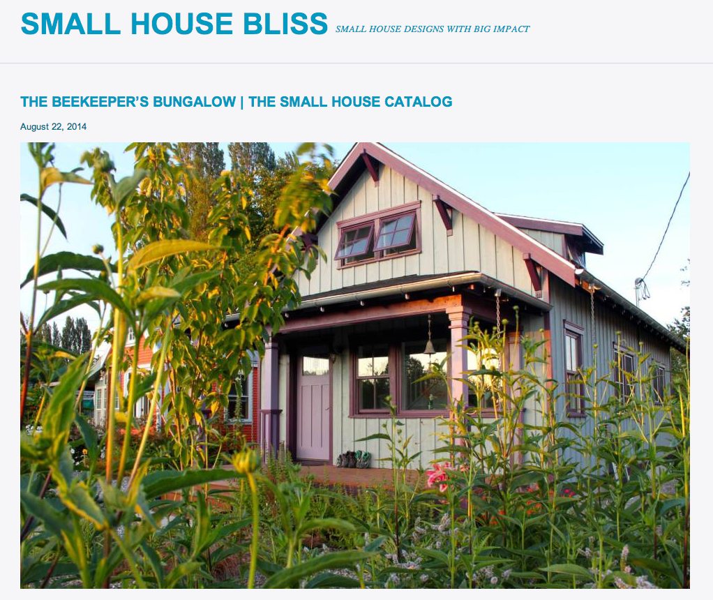 The Beekeeper's Bungalow was featured this month in Small House Bliss.