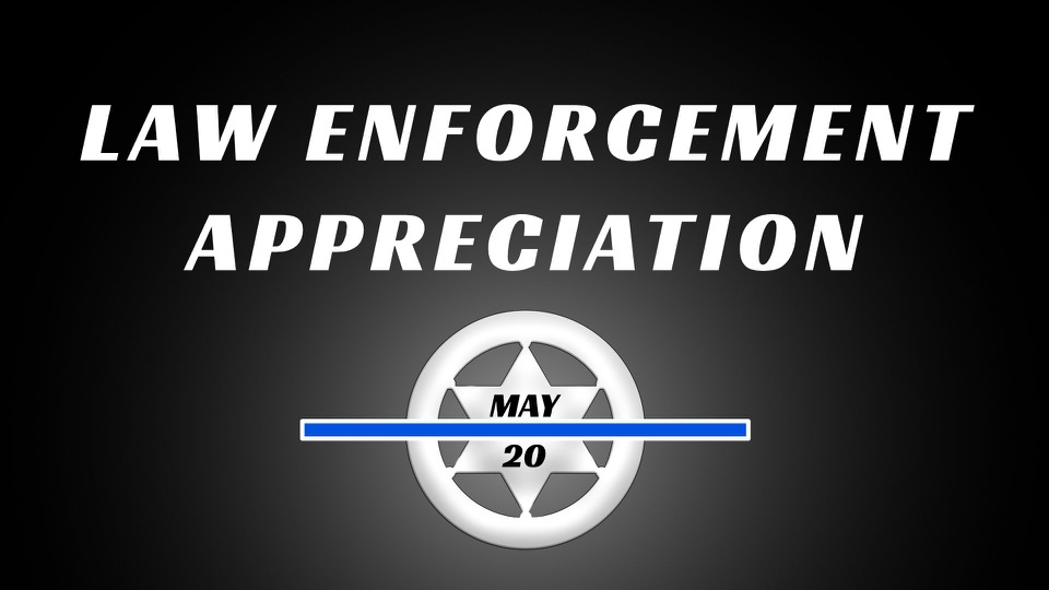 Law Enforcement Appreciation.jpg