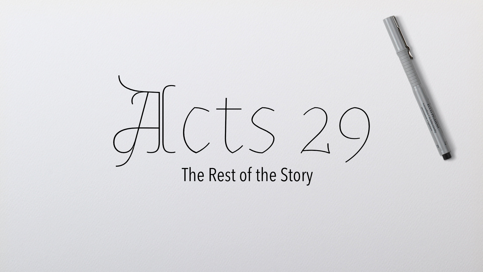Acts 29 The Rest of the Story.jpg