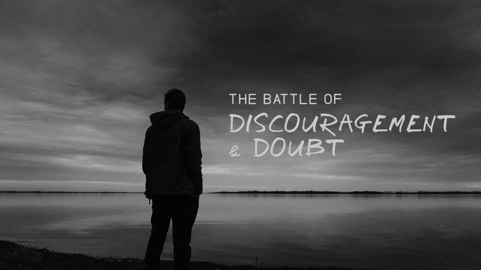 2019-04-14 - The Battle of Discouragement and Doubt.jpg