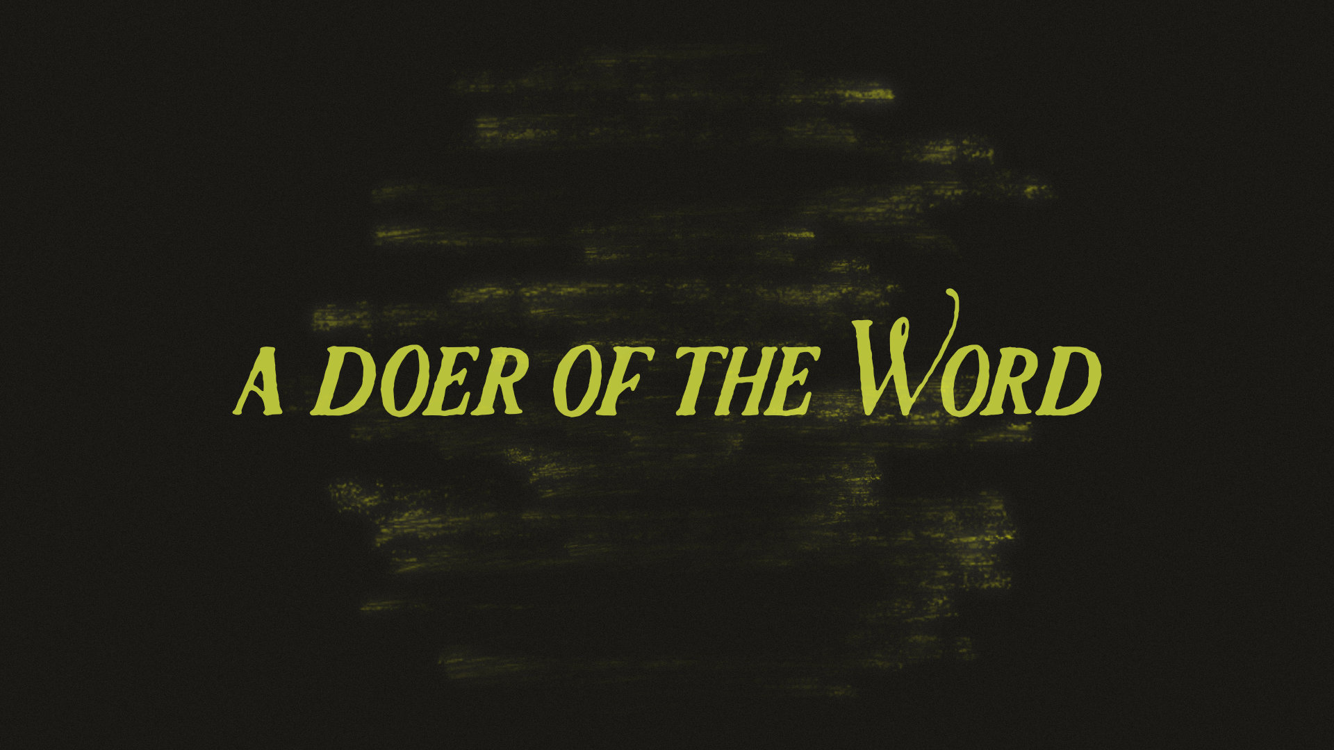 2019-06-02 A Doer of the Word.jpg