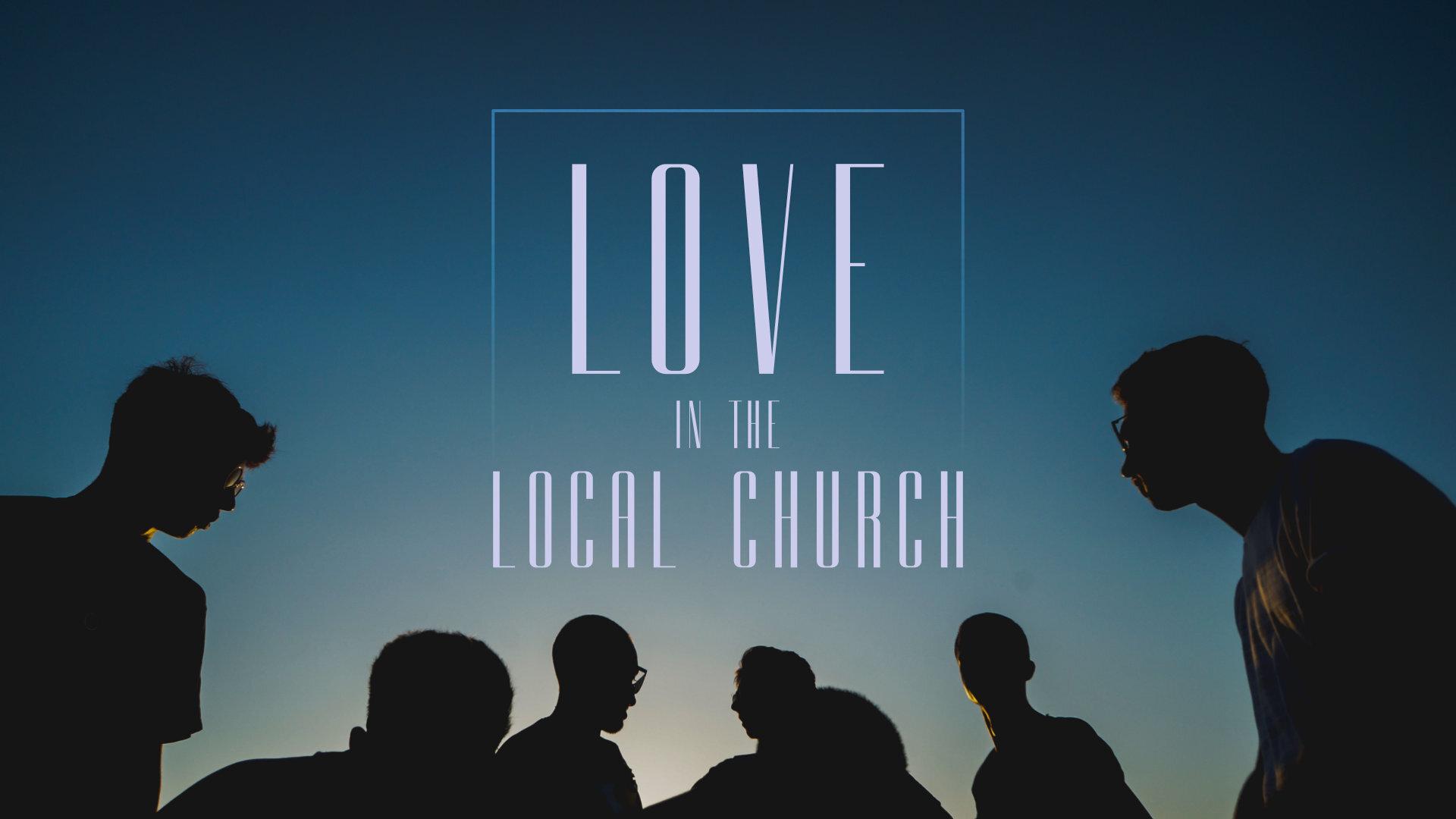 2019-09-15 Love In The Local Church.jpg