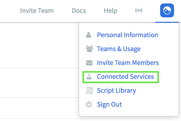 """Showing the logged in Runscope interface, highlighting the menu dropdown on the top-right hand side and highlighting the """"Connected Services"""" option."""