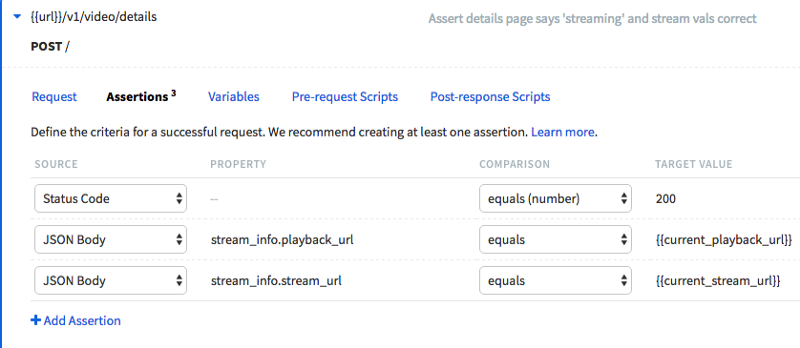 Assertions tab view of a Runscope request step showing three assertions: status code equals 200, and the JSON Body properties of stream_info.playback_url and stream_info.stream_url are equal to the saved values from the previous request of playback_url and stream_url