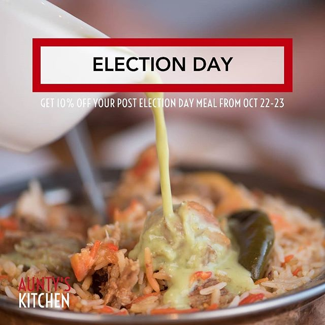 "It's your last chance to get 10% off your post election day meal today! Use the promo code ""I Voted"" in-store. ♥️ This promo is only available on in-store orders, and is not available for delivery or catering orders*  #AuntysKitchen #Elxn43"