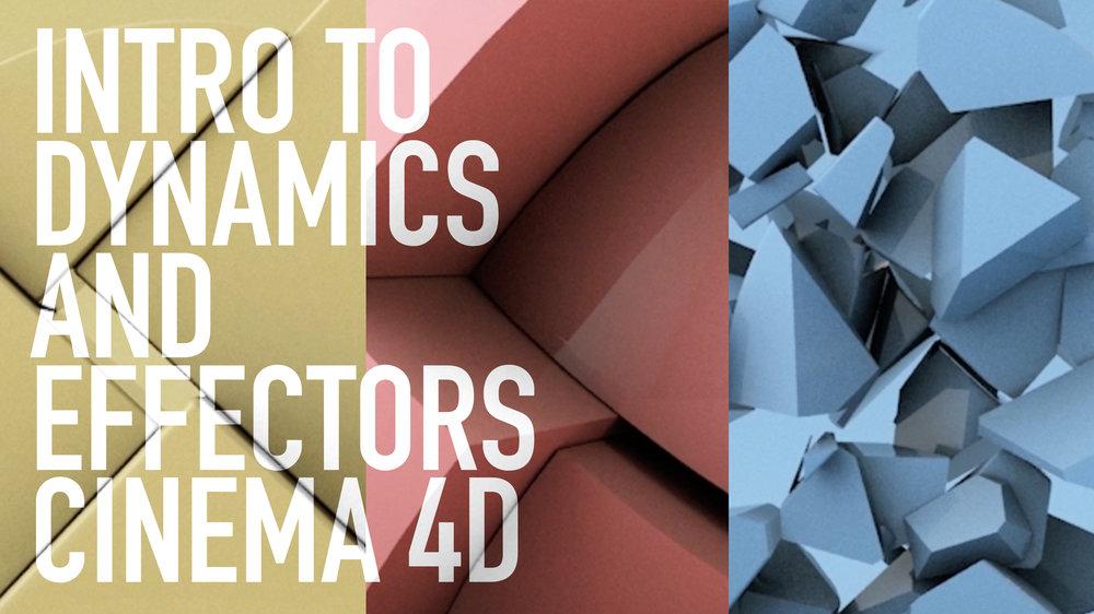 INTRO TO DYNAMICS AND EFFECTORS | CINEMA 4D — Sean Dove
