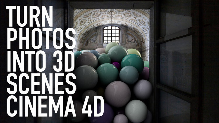 TURN PHOTOS INTO 3D SCENES CINEMA 4D TUTORIAL — Sean Dove