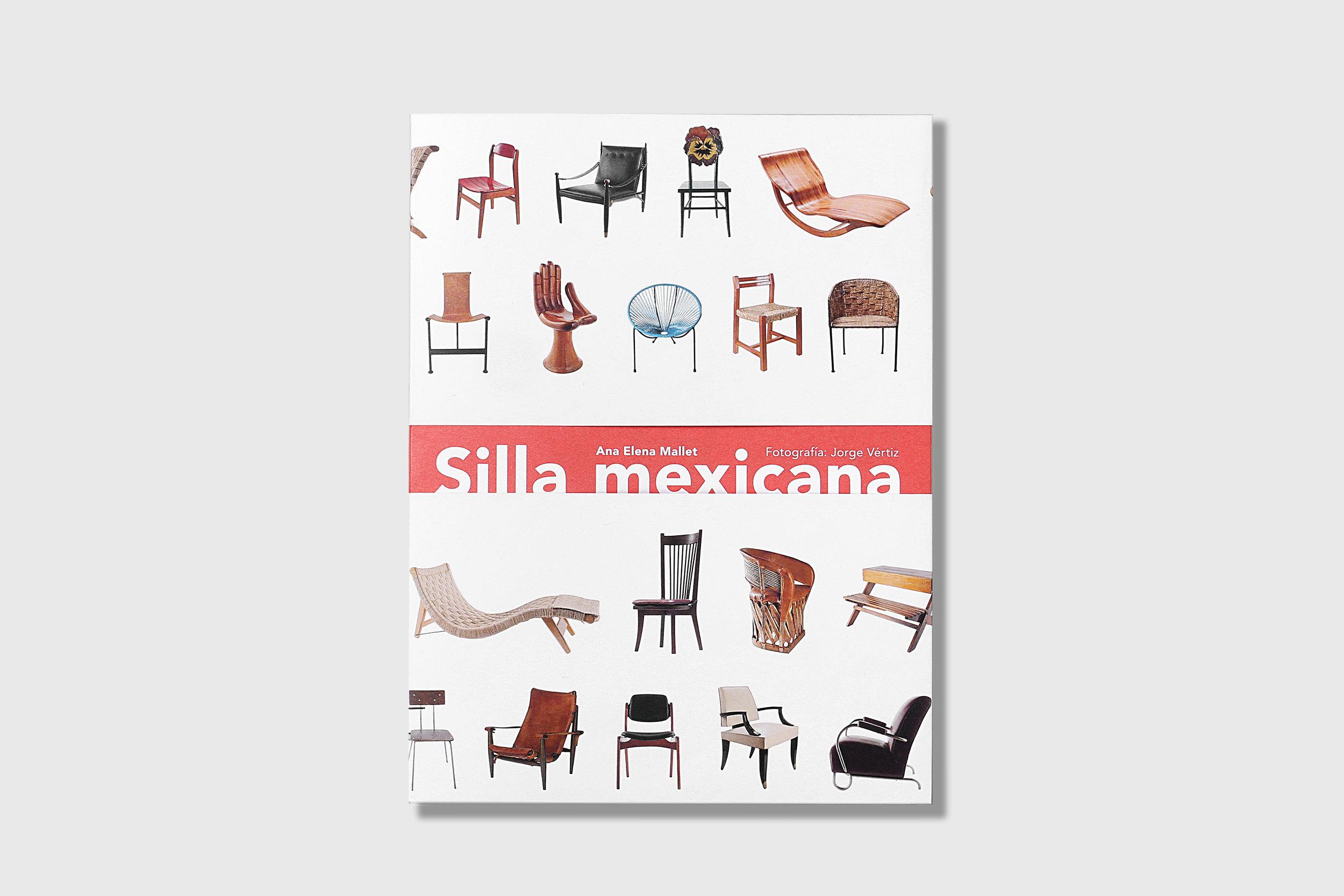 LIBRO  | Silla Mexicana | Autor: Ana Elena Mallet | Editorial: Arquine | México | 2017