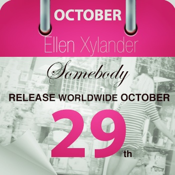 Ellen Xylander - Somebody - release single and music video. Emmody Records / Phonofile.