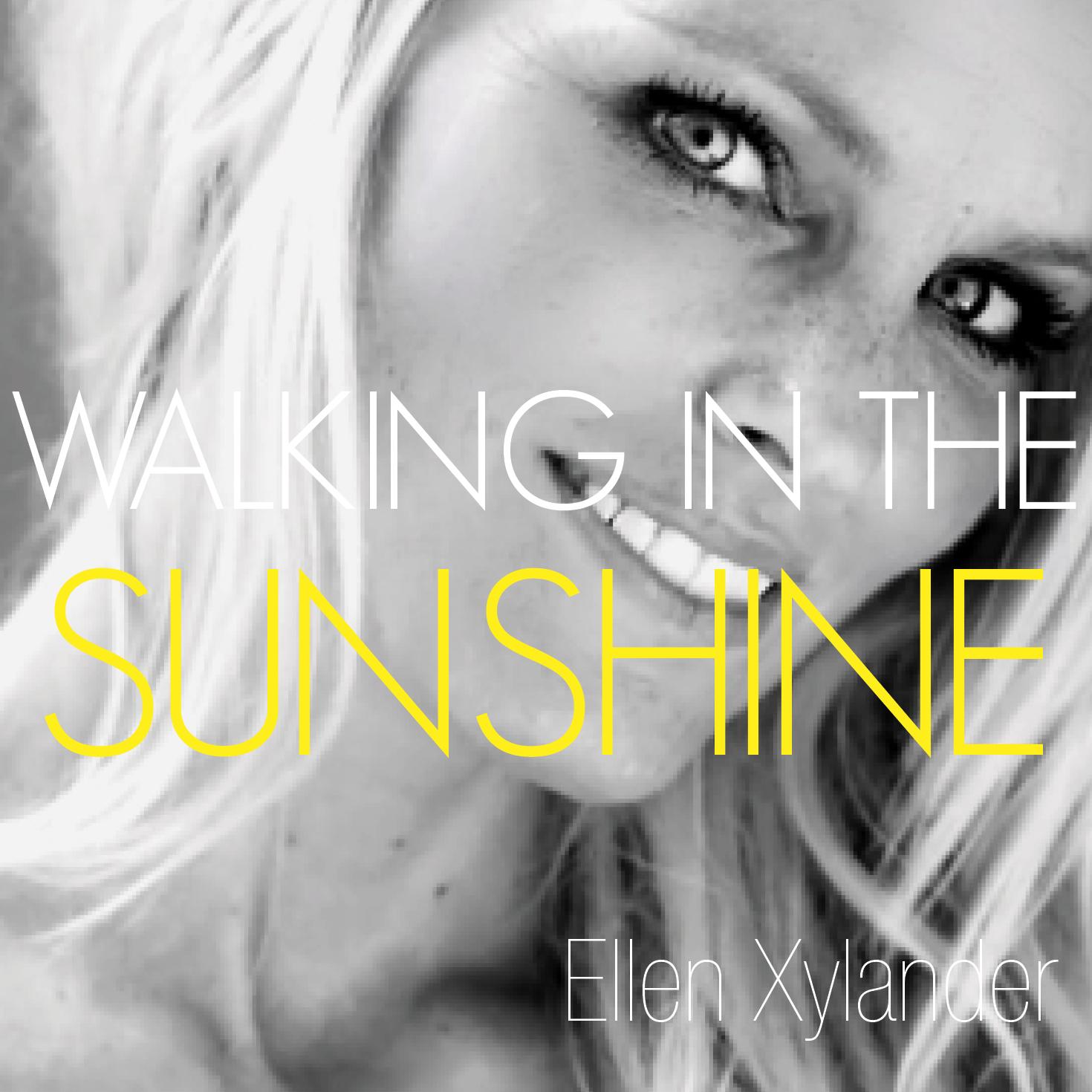 DIGITALT COVER_FINAL_ WALKING IN THE SUNSHINE.jpg