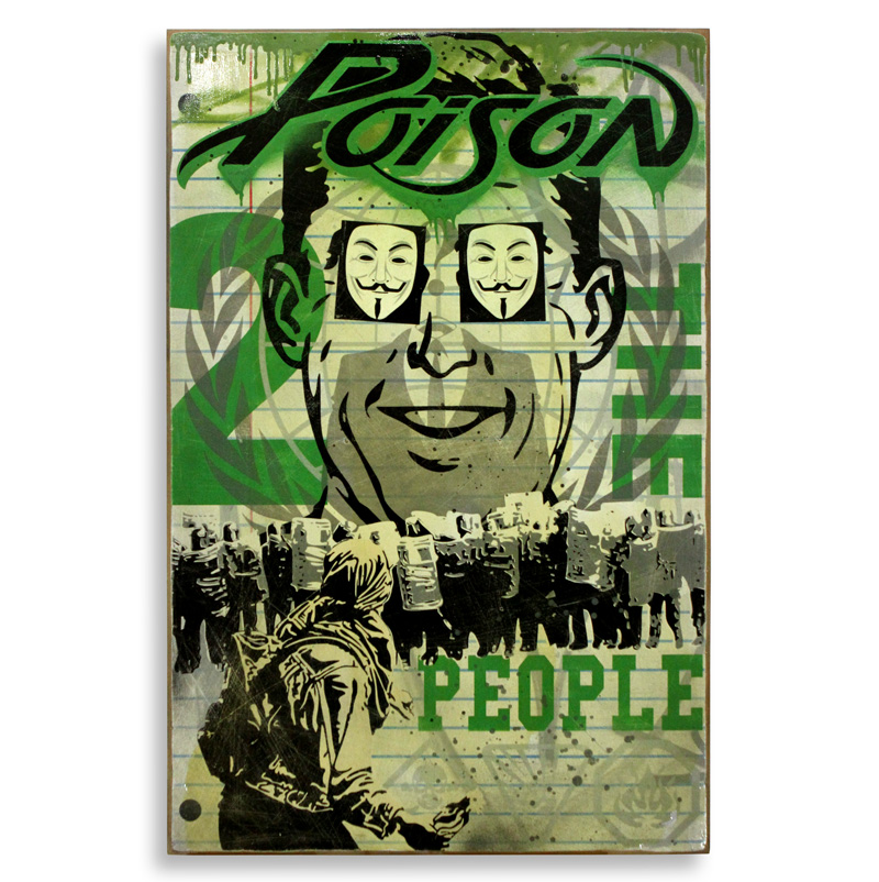 """Denial Poison The People  Spray Paint on Wood 24"""" x 36""""  SOLD"""