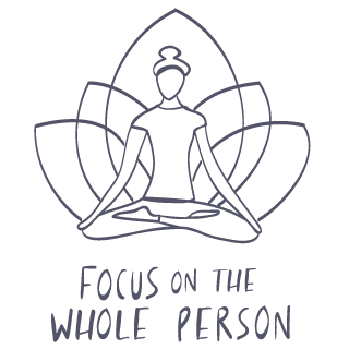 focus on the whole person
