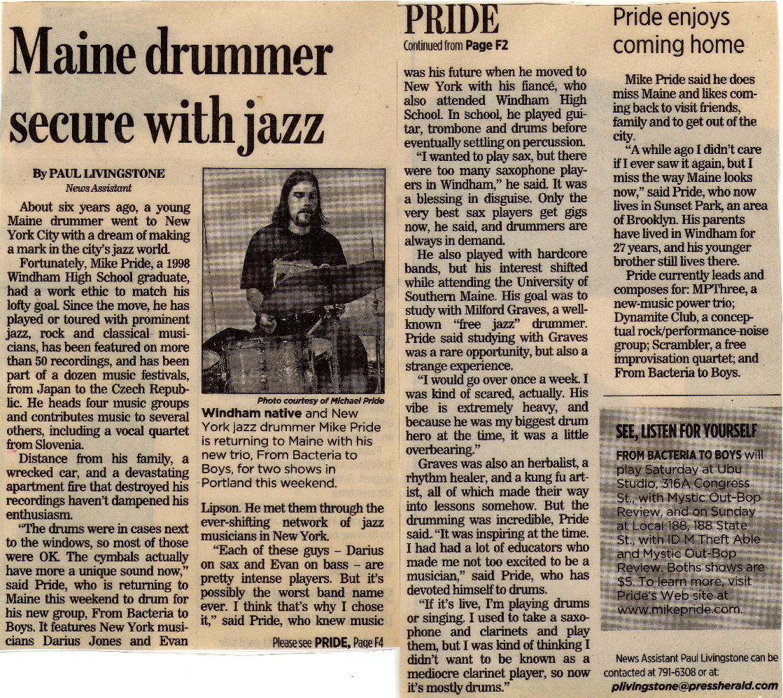 Portland Press Herald interview, by Paul Livingstone. June, 2006.