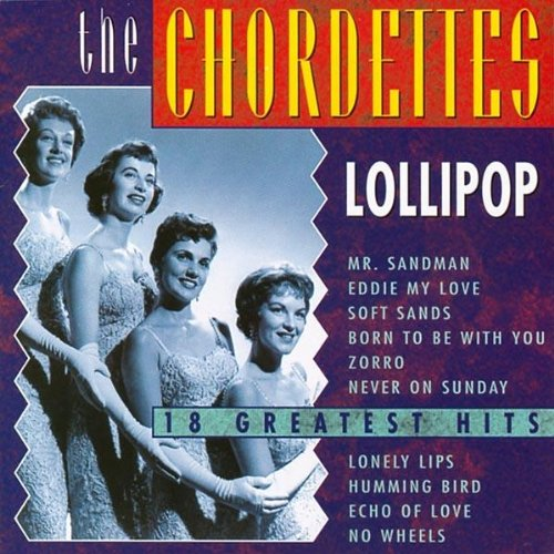 "THE CHORDETTES ALSO KNOWN FOR THEIR BIGGEST HIT ""MR. SANDMAN"""