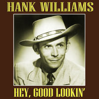 Hank Williams.....the one and only!