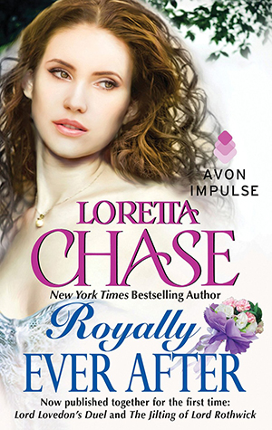 "Royally Ever After  includes  ""Lord Lovedon's Duel"" and ""The Jilting of Lord Northwick"""