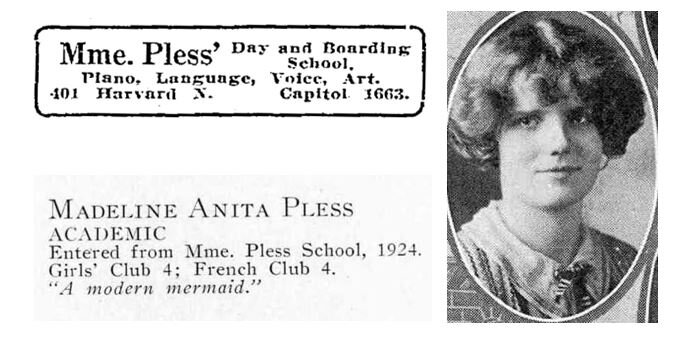 Ad for Mme. Pless - Seattle Daily Times, September 19, 1915. Madeline's yearbook photo from Broadway Sealth High School in Seattle.